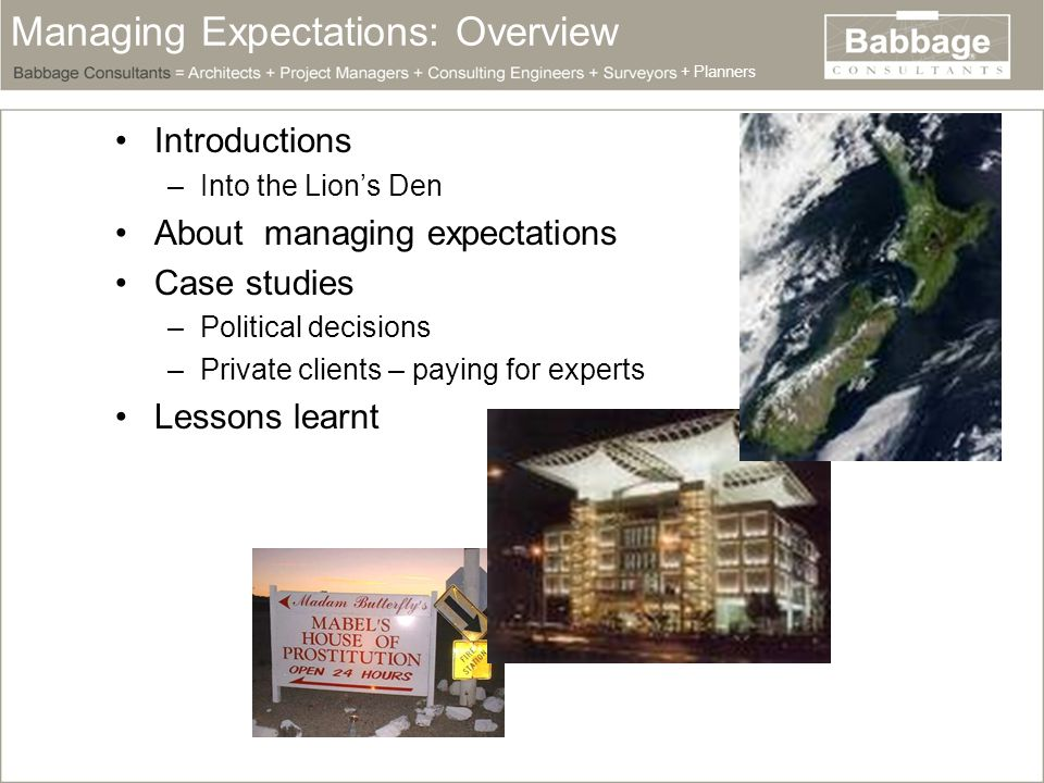 Managing Expectations: Expectations eh.Question: What are expectations.