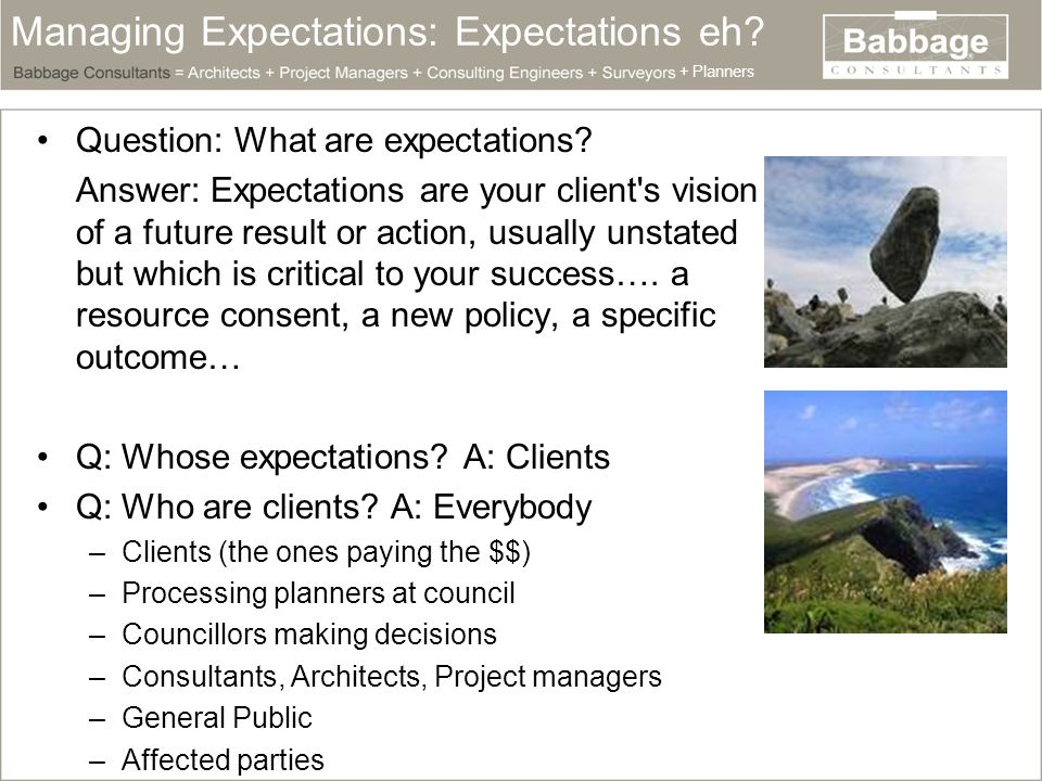 Managing Expectations: Why.Q: Why are expectations important.