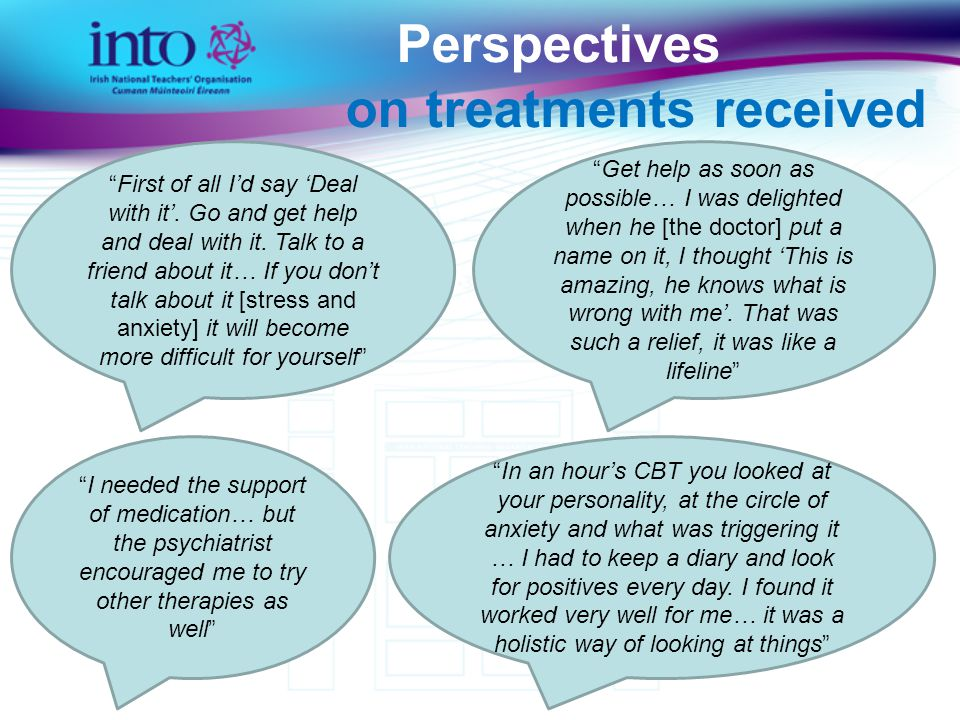 Perspectives on treatments received First of all I'd say 'Deal with it'.