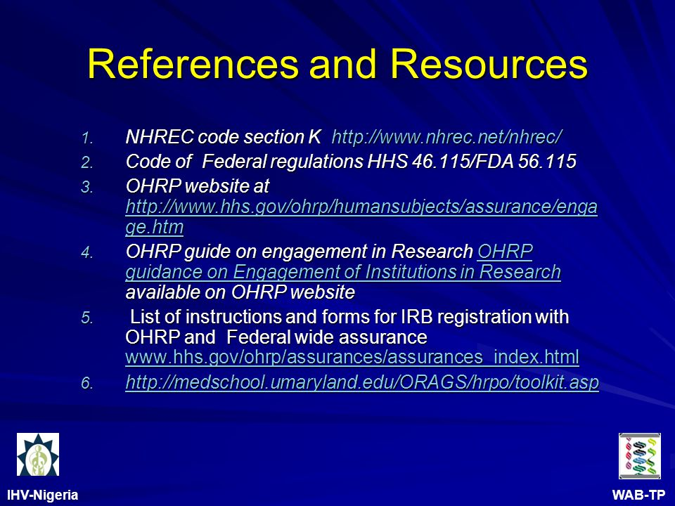 IHV-Nigeria WAB-TP References and Resources 1.NHREC code section K http://www.nhrec.net/nhrec/ 2.