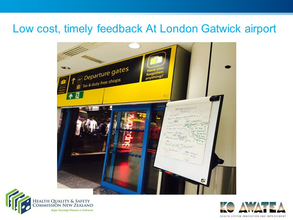 Low cost, timely feedback At London Gatwick airport