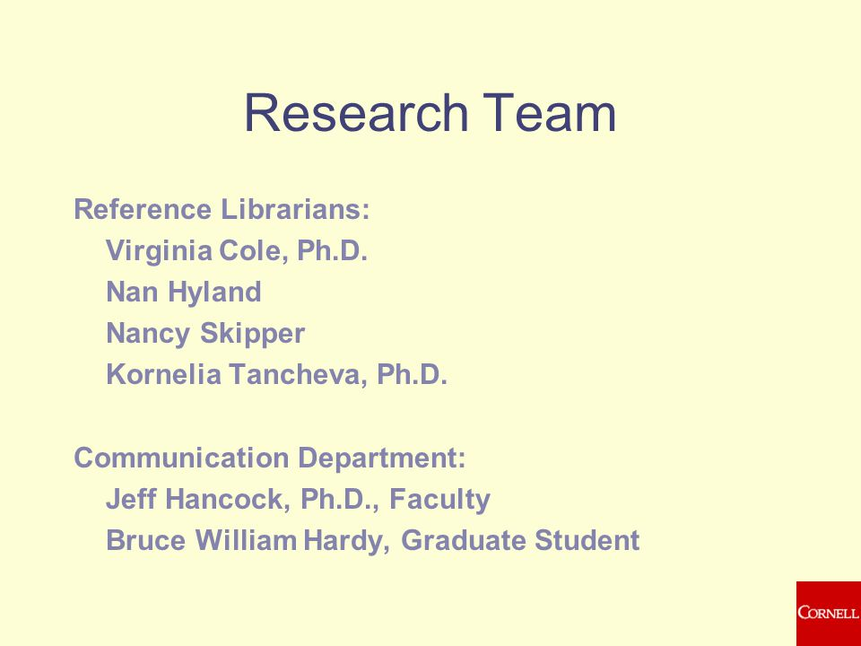Research Team Reference Librarians: Virginia Cole, Ph.D.