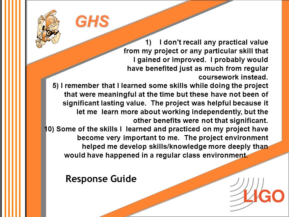 GHS 1)I don t recall any practical value from my project or any particular skill that I gained or improved.