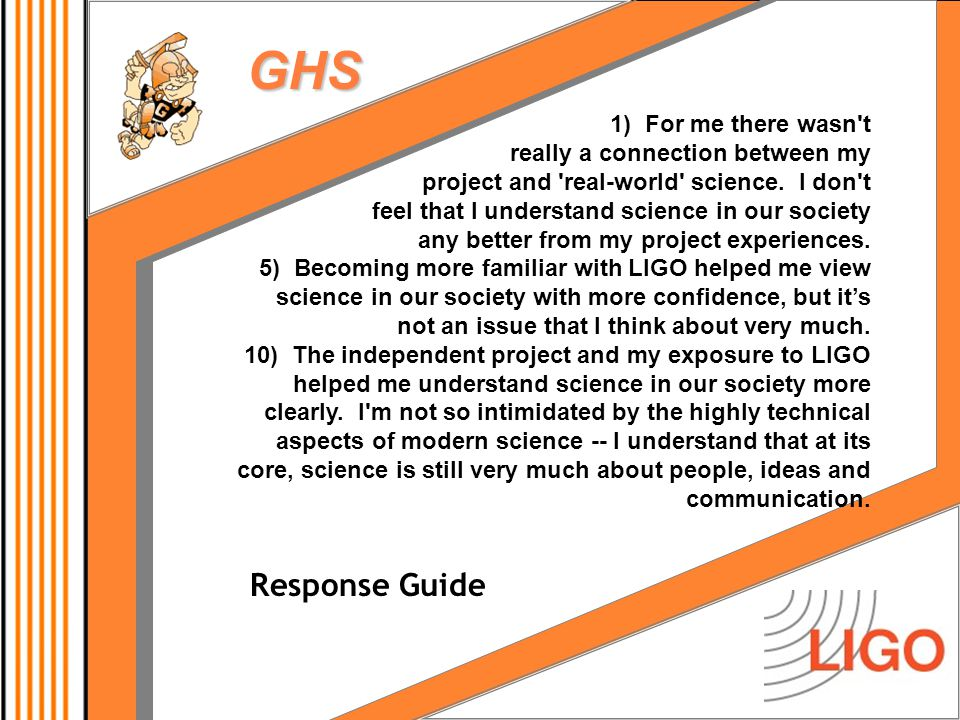 GHS 1) For me there wasn t really a connection between my project and real-world science.