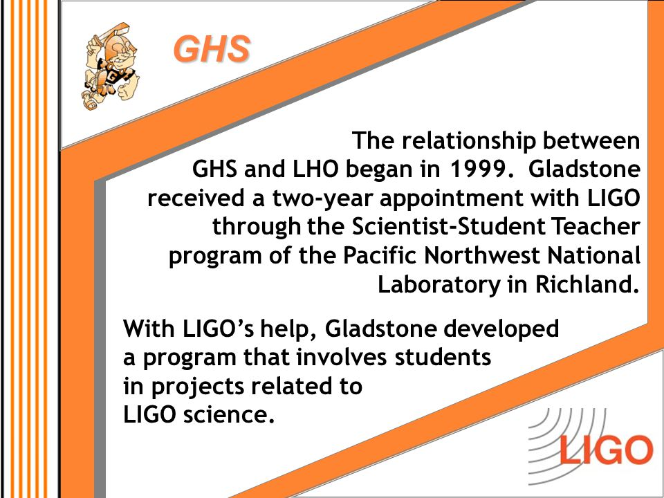 GHS Future Directions  Continue to incorporate the project approach into our science and technology coursework  More strongly emphasize the general skills (speaking, writing, collaboration) that all students will need  Seek more specific information from graduates about the quality and appropriateness of their high school science work