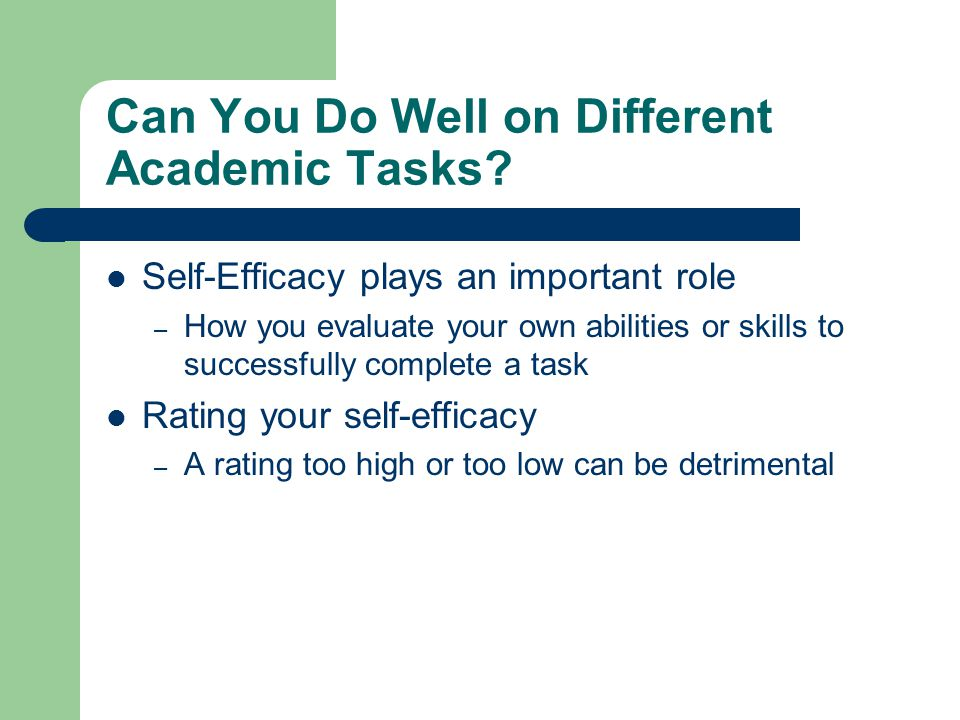 Can You Do Well on Different Academic Tasks.