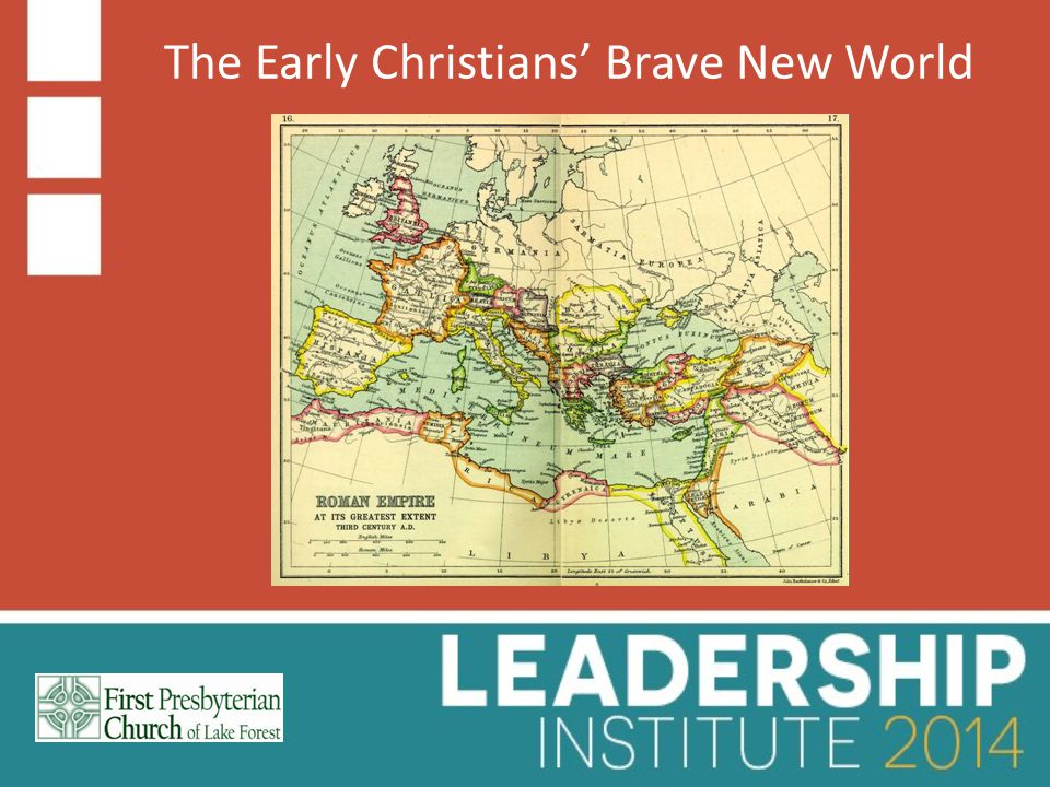 The Early Christians' Brave New World