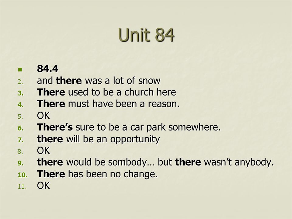 Unit 84 84.4 84.4 2. and there was a lot of snow 3.