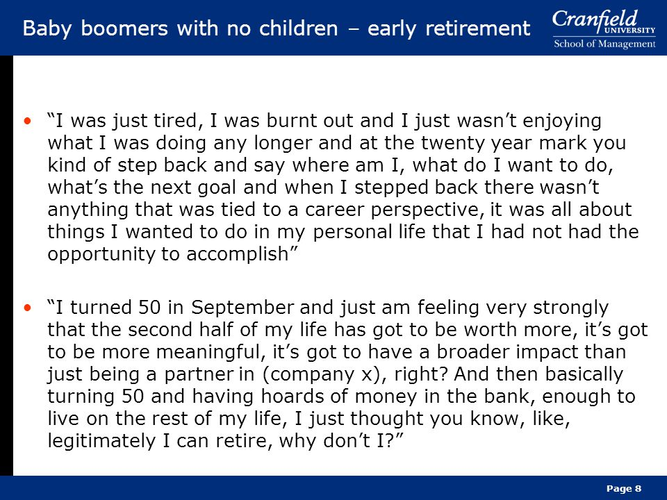 """Page 8 Baby boomers with no children – early retirement """"I was just tired, I was burnt out and I just wasn't enjoying what I was doing any longer and"""