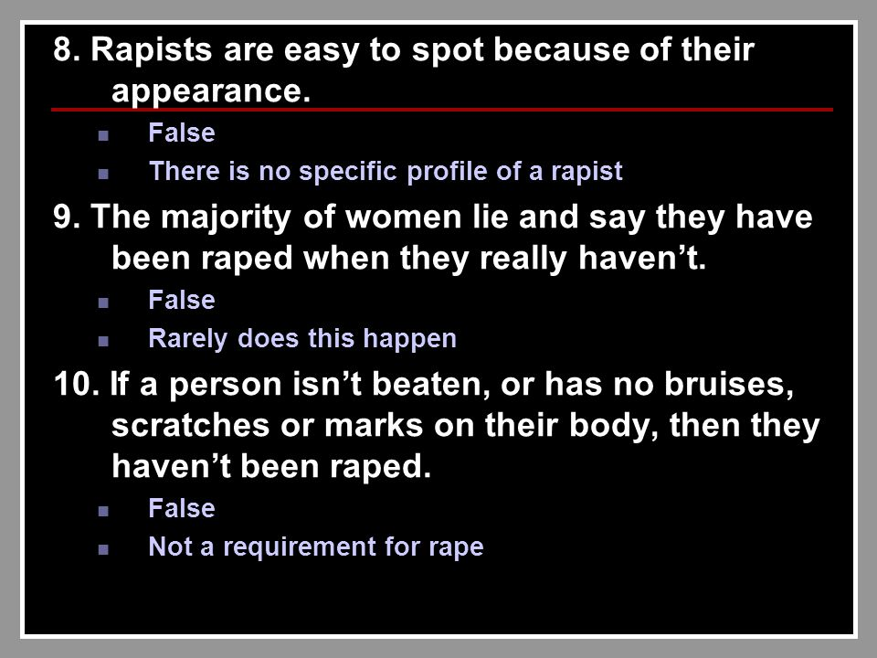 8. Rapists are easy to spot because of their appearance.
