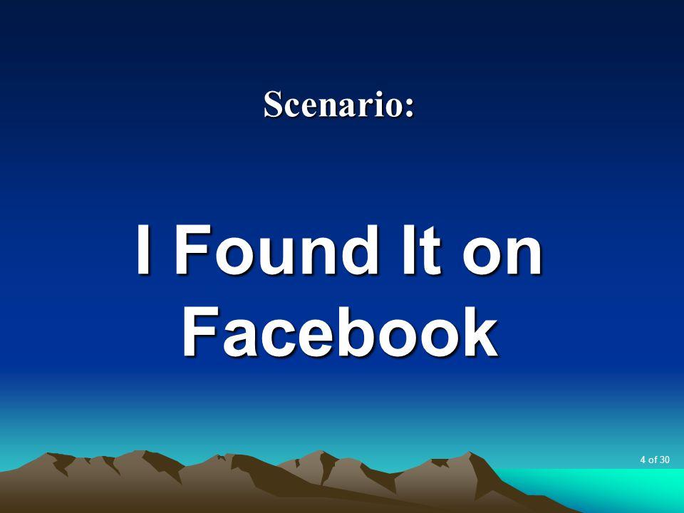 Scenario: I Found It on Facebook 4 of 30