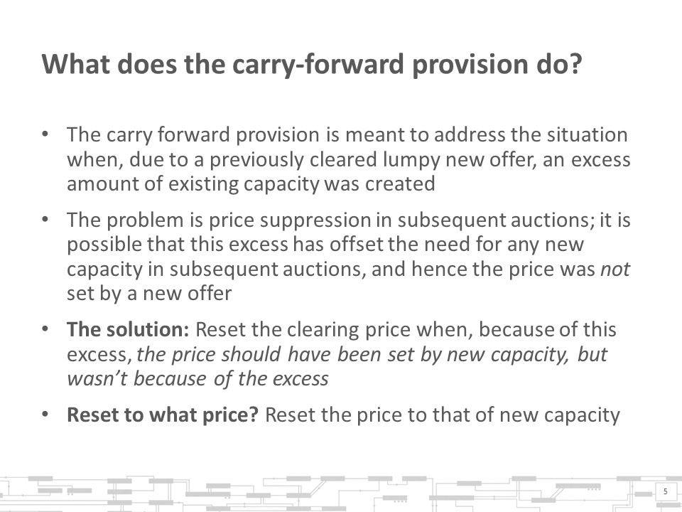 What does the carry-forward provision do.