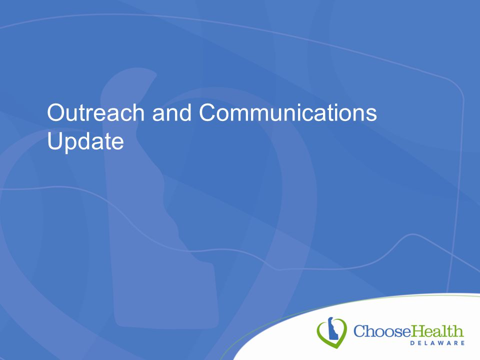 Outreach and Communications Update