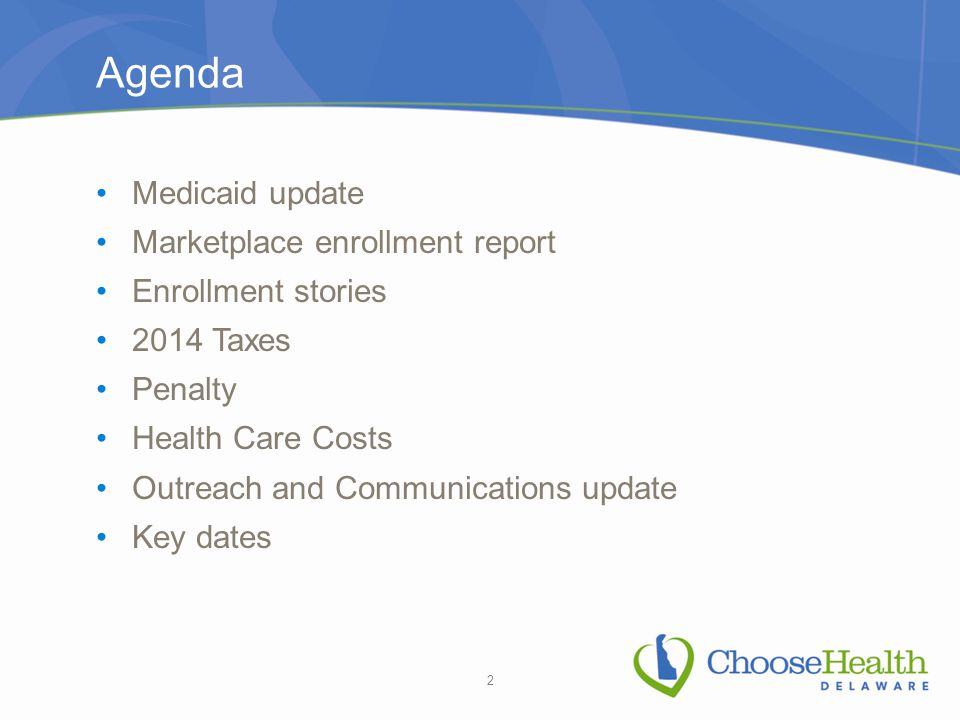 Medicaid Newly-Eligible Enrollment Update From the start of the first open enrollment in October 2013 through December 31, 2014, 9,683 individuals have enrolled in Medicaid through the expansion.