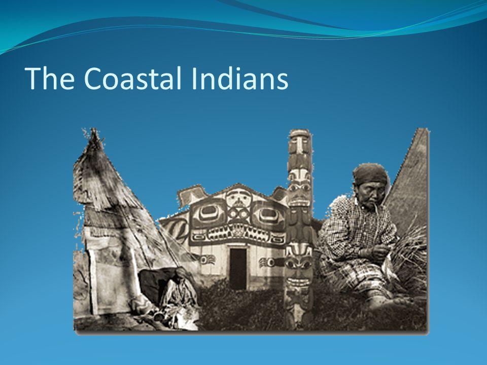 The Coastal Indians