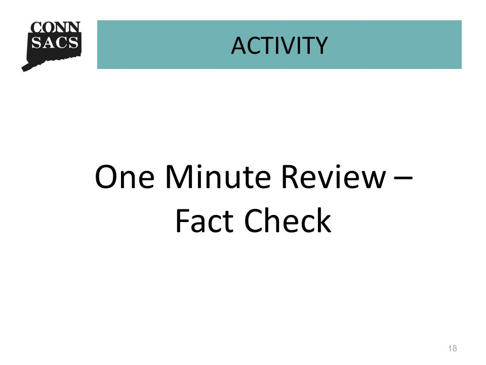 ACTIVITY One Minute Review – Fact Check 18