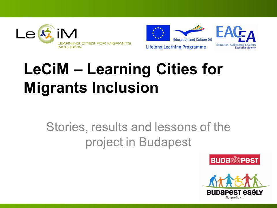 LeCiM – Learning Cities for Migrants Inclusion Stories, results and lessons of the project in Budapest