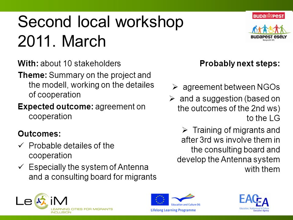 Second local workshop 2011.