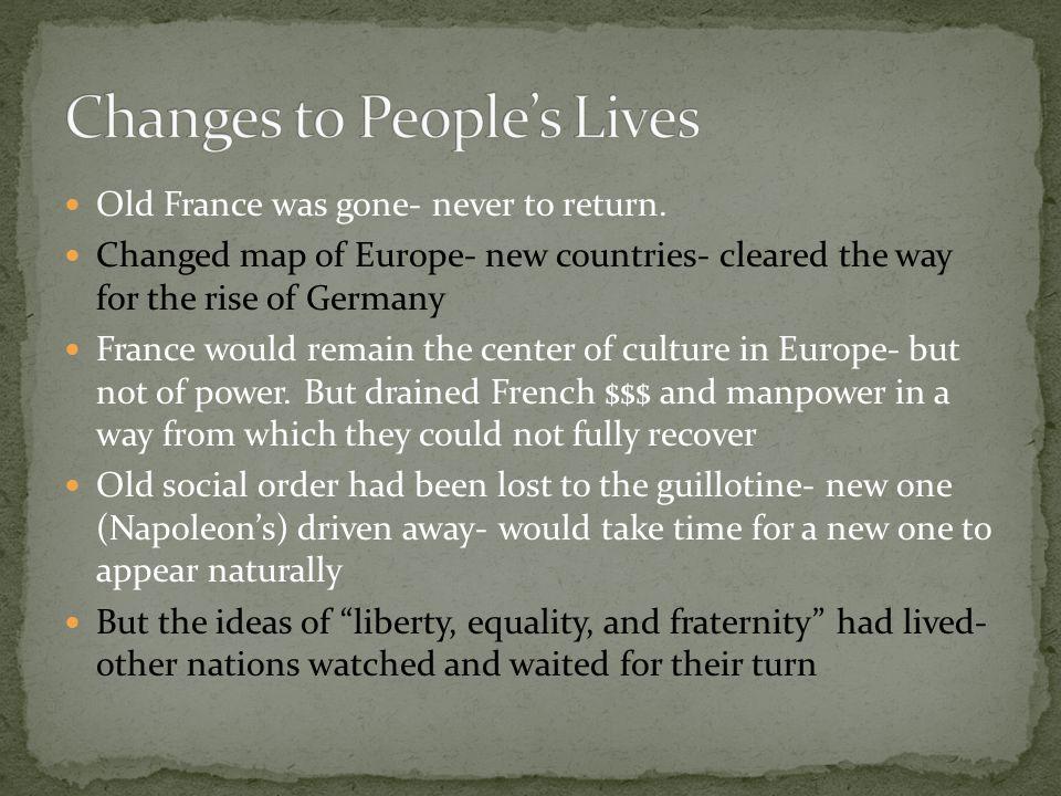Old France was gone- never to return.
