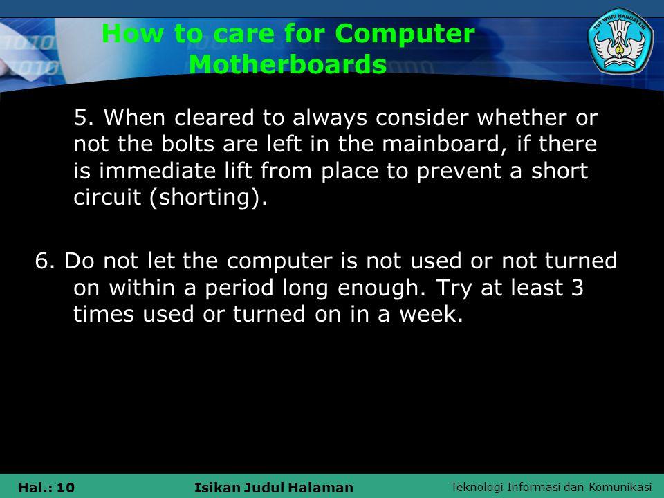 Teknologi Informasi dan Komunikasi Hal.: 10Isikan Judul Halaman 5.