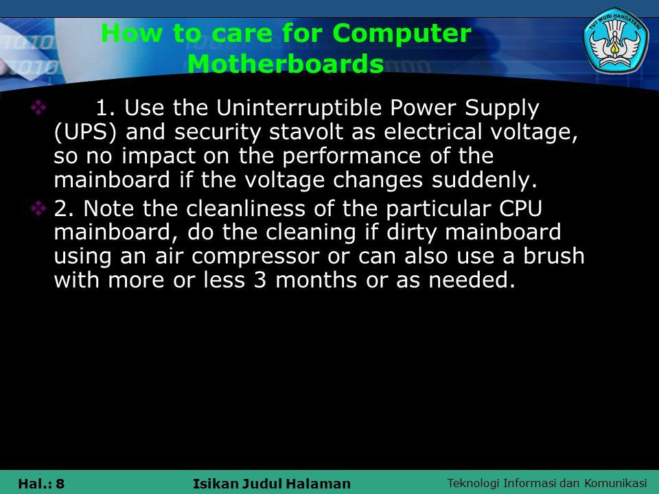 Teknologi Informasi dan Komunikasi Hal.: 8Isikan Judul Halaman  1.