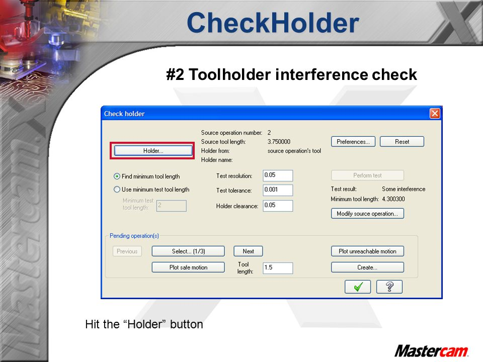 CheckHolder #2 Toolholder interference check Hit the Holder button