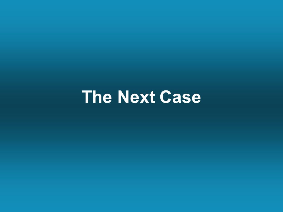 The Next Case