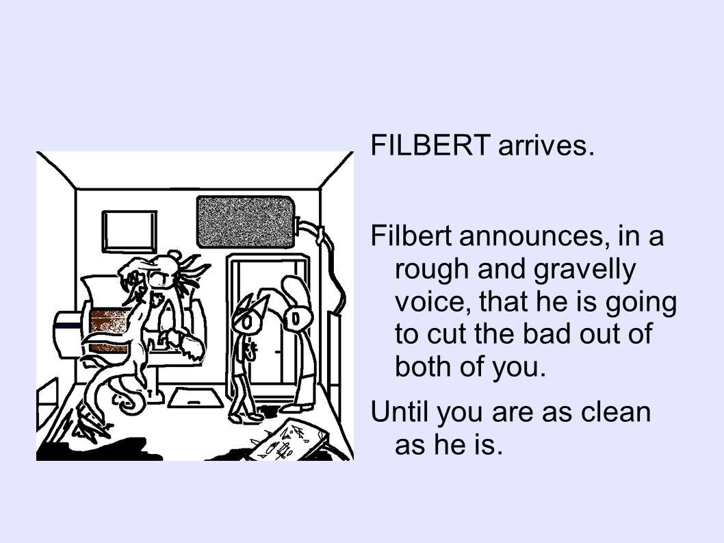 FILBERT arrives.