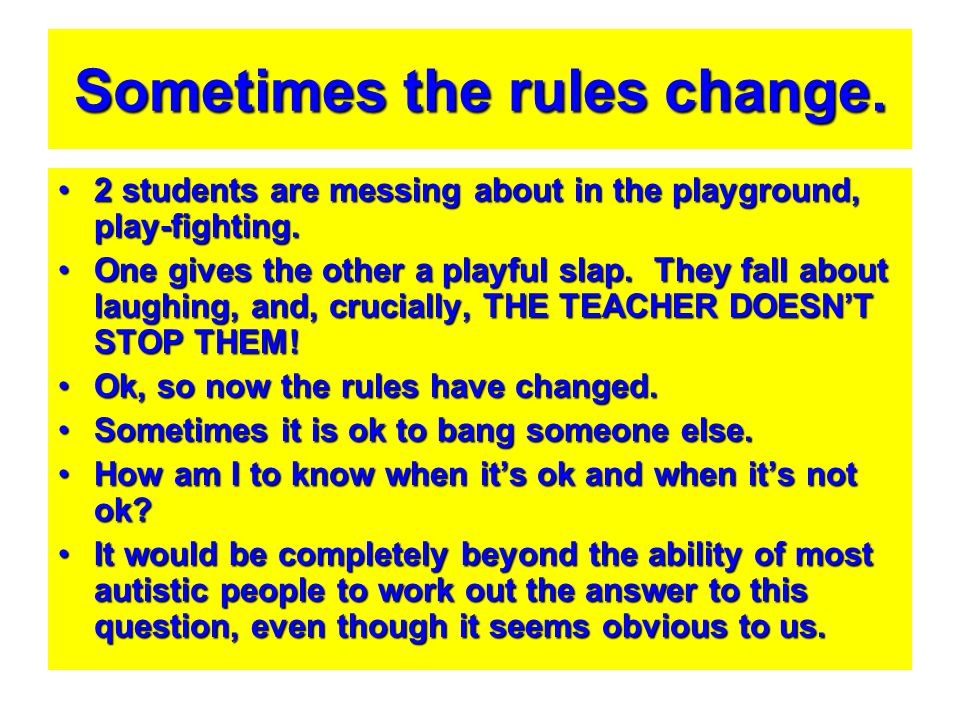 Sometimes the rules change. 2 students are messing about in the playground, play-fighting.2 students are messing about in the playground, play-fightin