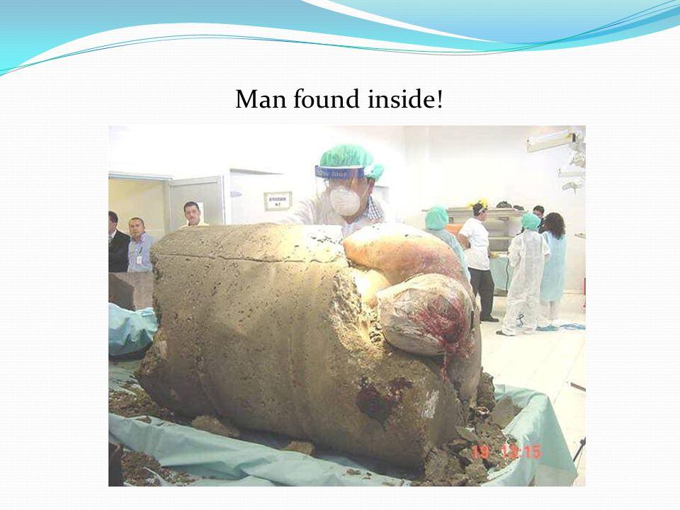 Man found inside!