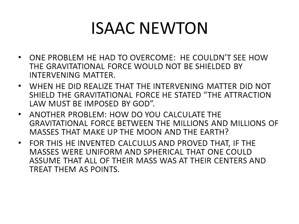 ISAAC NEWTON HALLEY HAD DISCUSSED THE DYNAMICS OF PLANETARY ORBITS WITH HOOKE.