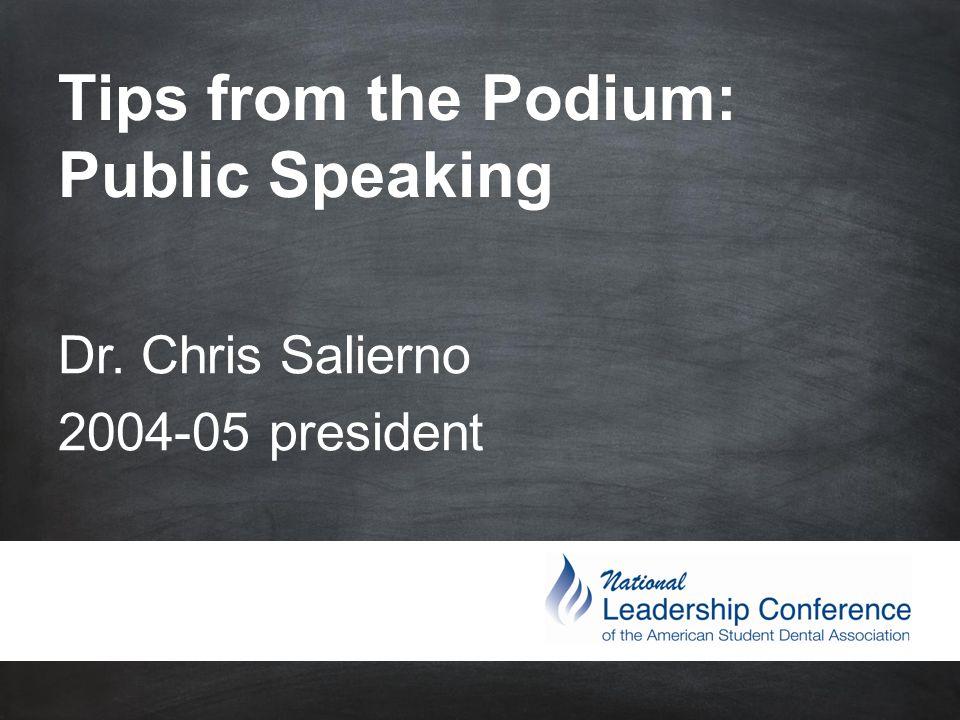 #ASDAnet @ASDAnet Tips from the Podium: Public Speaking Dr. Chris Salierno 2004-05 president