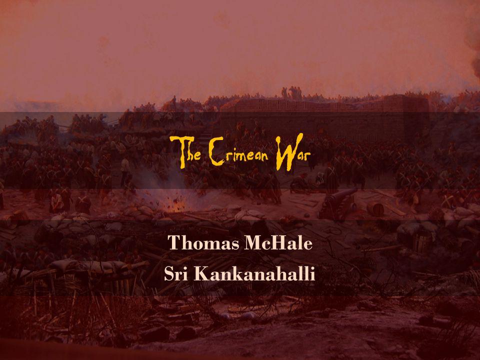 The Crimean War Thomas McHale Sri Kankanahalli