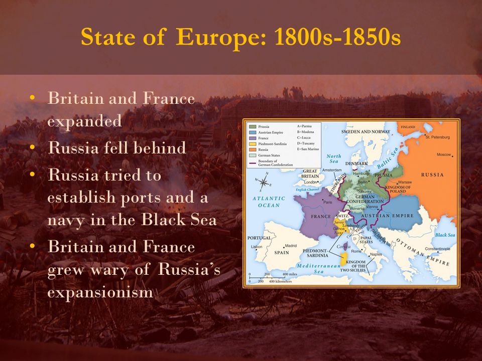 Britain and France expanded Russia fell behind Russia tried to establish ports and a navy in the Black Sea Britain and France grew wary of Russia's expansionism
