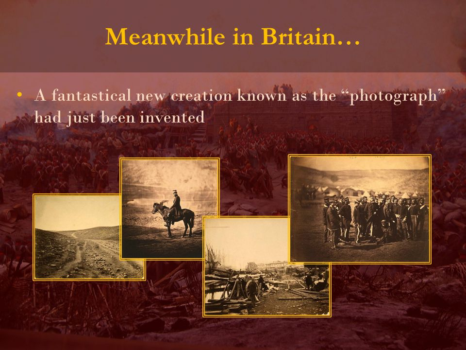 Meanwhile in Britain… A fantastical new creation known as the photograph had just been invented