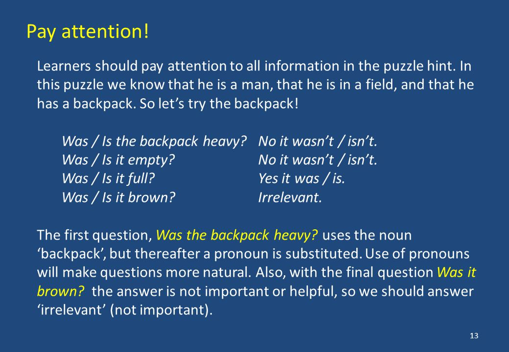Learners should pay attention to all information in the puzzle hint.