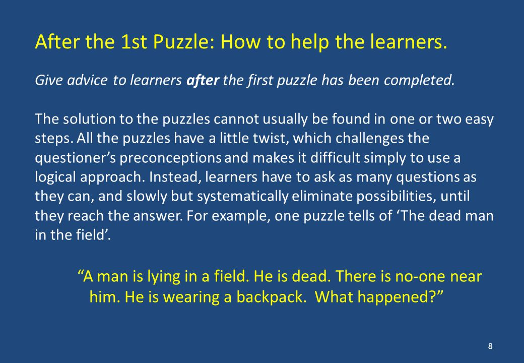 Give advice to learners after the first puzzle has been completed.