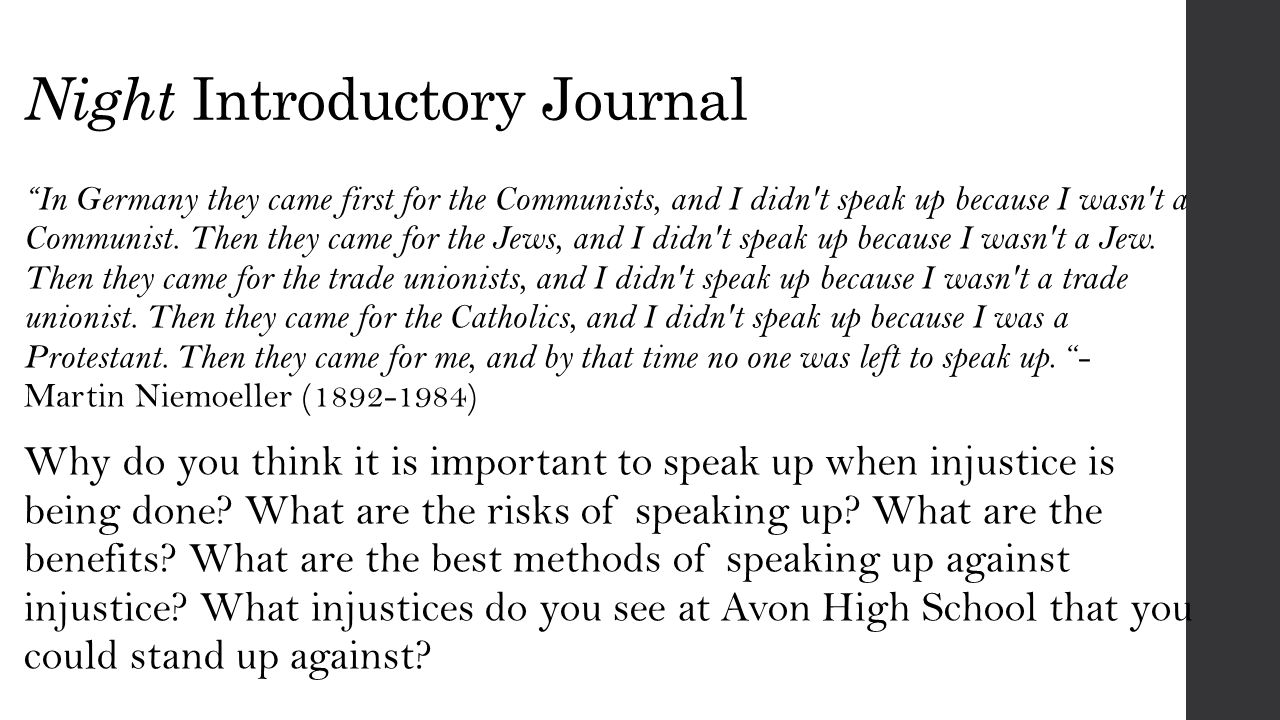 Night Introductory Journal In Germany they came first for the Communists, and I didn t speak up because I wasn t a Communist.