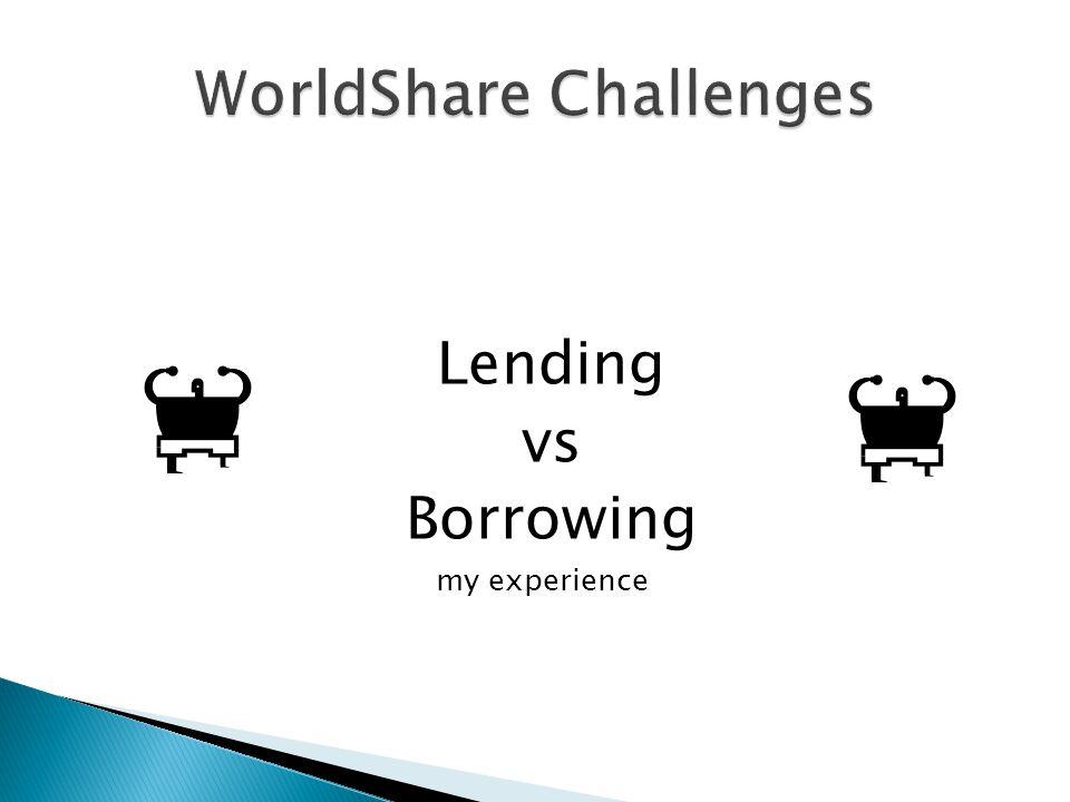 Lending vs Borrowing my experience