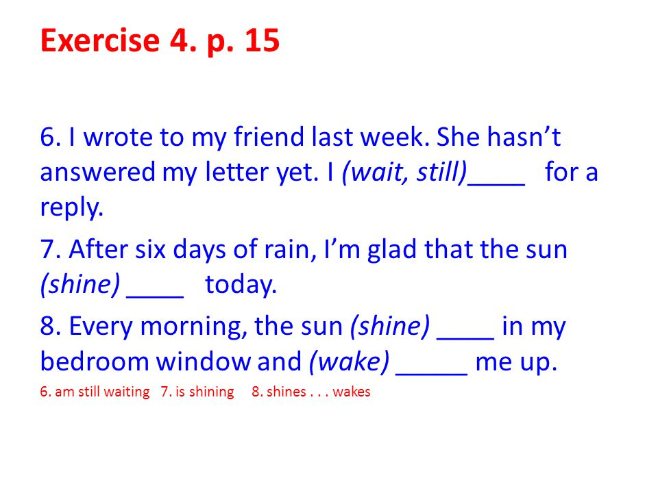 Exercise 9,p.18 Choose the correct completions.2.