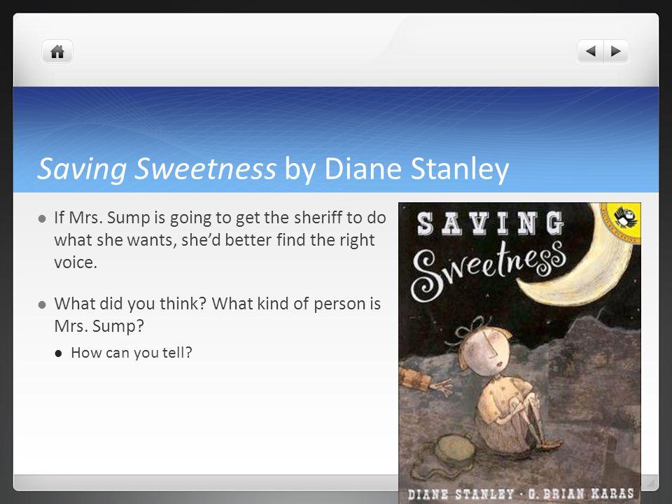 Saving Sweetness by Diane Stanley If Mrs.