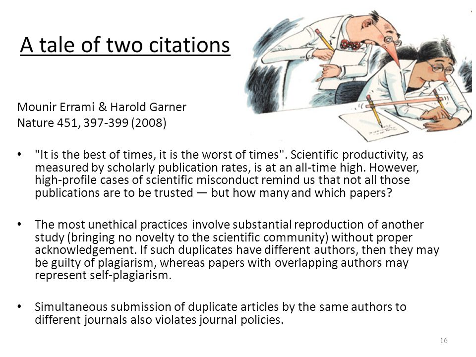 A tale of two citations Mounir Errami & Harold Garner Nature 451, 397-399 (2008)