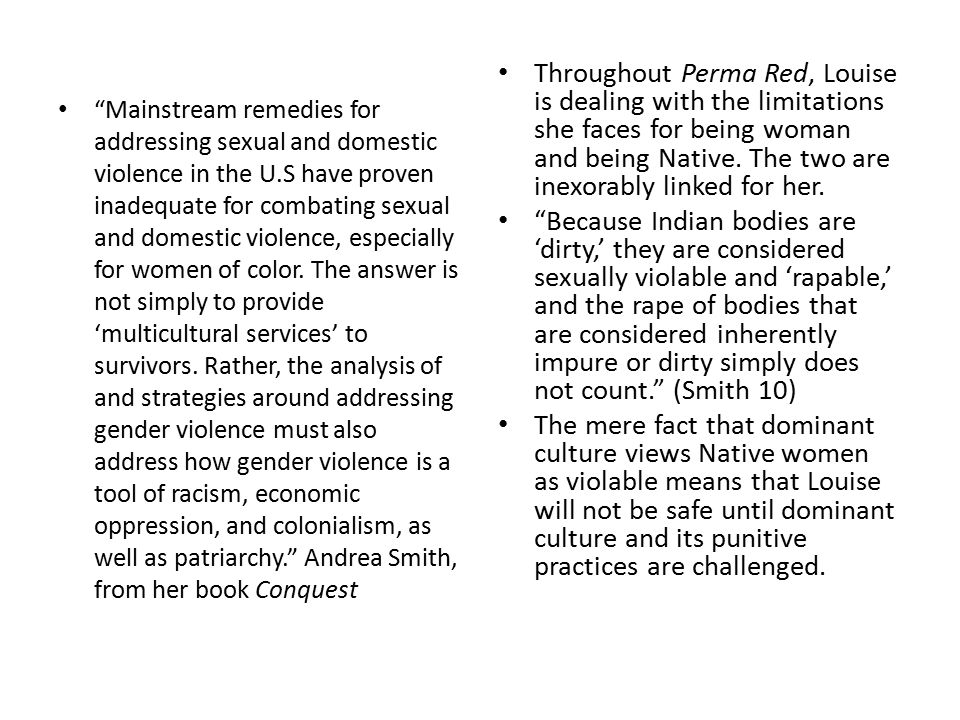 """""""Mainstream remedies for addressing sexual and domestic violence in the U.S have proven inadequate for combating sexual and domestic violence, especia"""