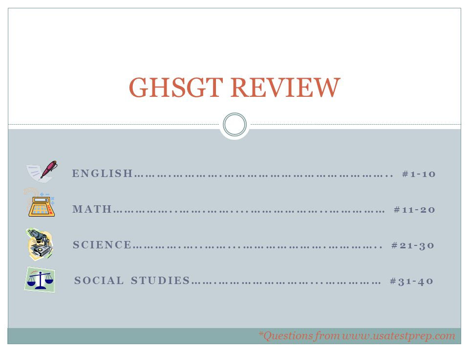 ENGLISH……….………….…………………………………….. #1-10 MATH……………..…….……....………………..…………… #11-20 SCIENCE………….…..……...………………….………….. #21-30 SOCIAL STUDIES…….……………………...