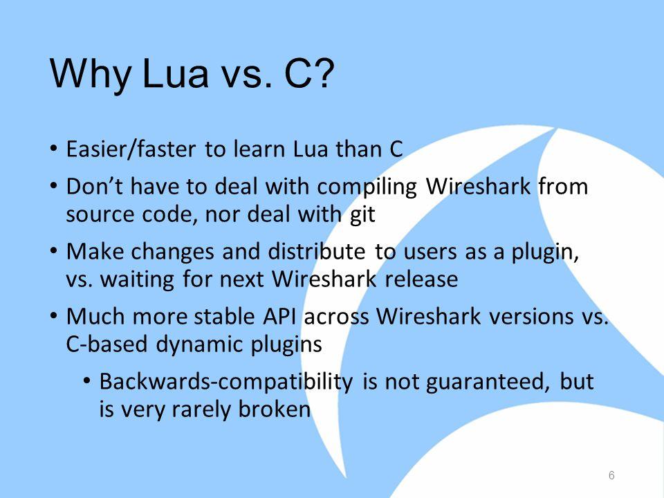 Why Lua vs. C.