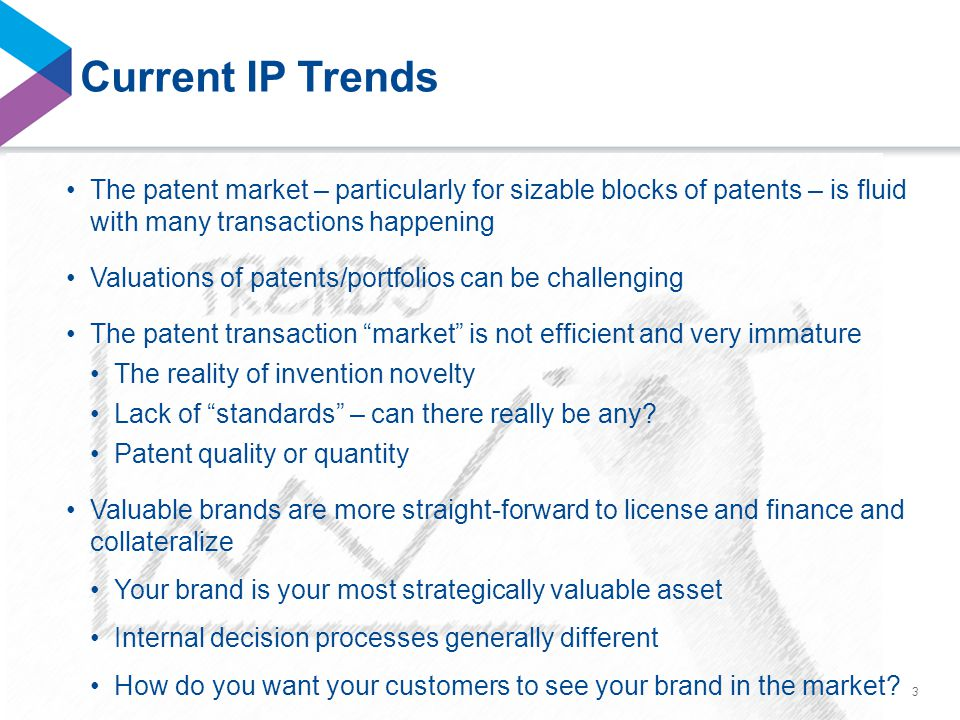 ©2014 Seyfarth Shaw LLP Current IP Trends 3 The patent market – particularly for sizable blocks of patents – is fluid with many transactions happening Valuations of patents/portfolios can be challenging The patent transaction market is not efficient and very immature The reality of invention novelty Lack of standards – can there really be any.