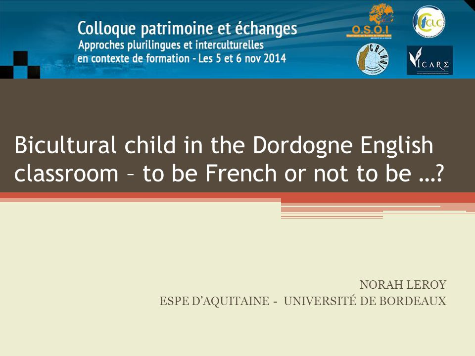 Bicultural child in the Dordogne English classroom – to be French or not to be ….