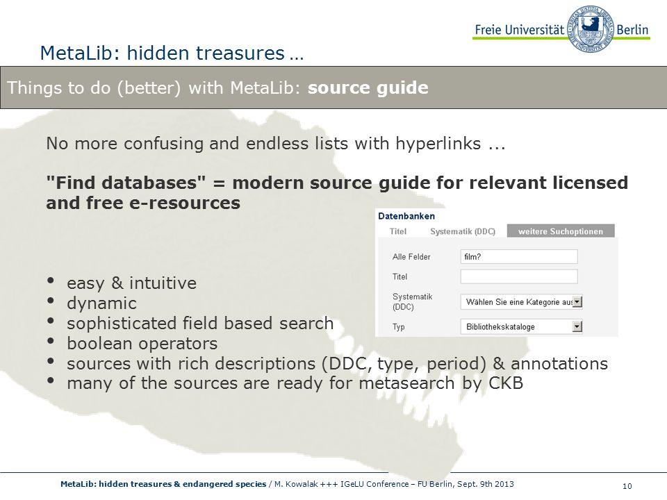 10 MetaLib: hidden treasures … MetaLib: hidden treasures & endangered species / M.