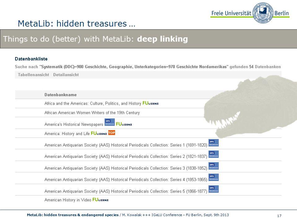 17 MetaLib: hidden treasures … MetaLib: hidden treasures & endangered species / M.