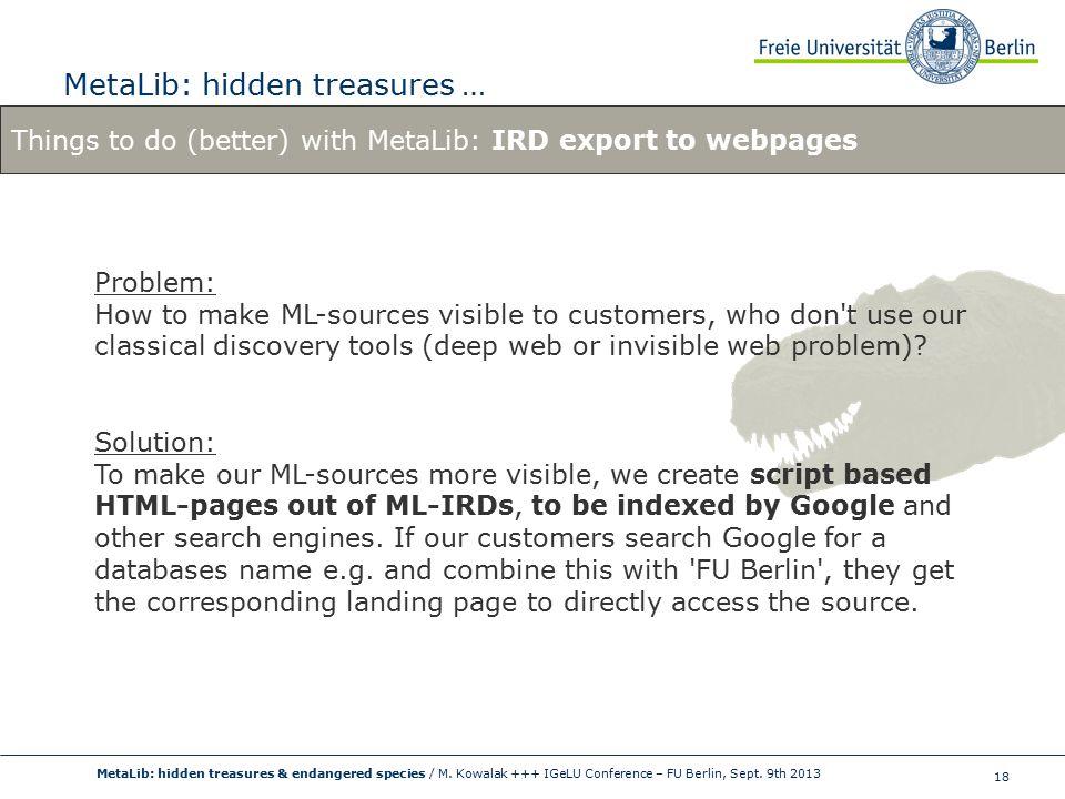 18 MetaLib: hidden treasures … MetaLib: hidden treasures & endangered species / M.